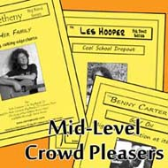 Mid-Level Crowd Pleasers
