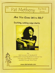 Are You Going With Me - Metheny & Mays – arr. Bob Curnow